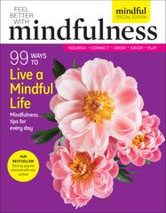 Mindful Special Edition Volume 2: 99 Ways to Live a Mindful Life