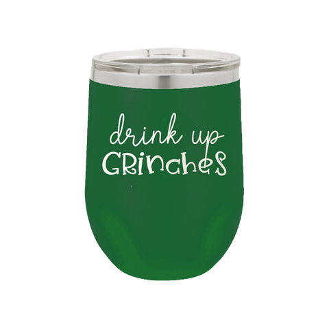 "Holiday Cheer ""Drink Up Grinches"" Insulated Tumbler (12 oz)"