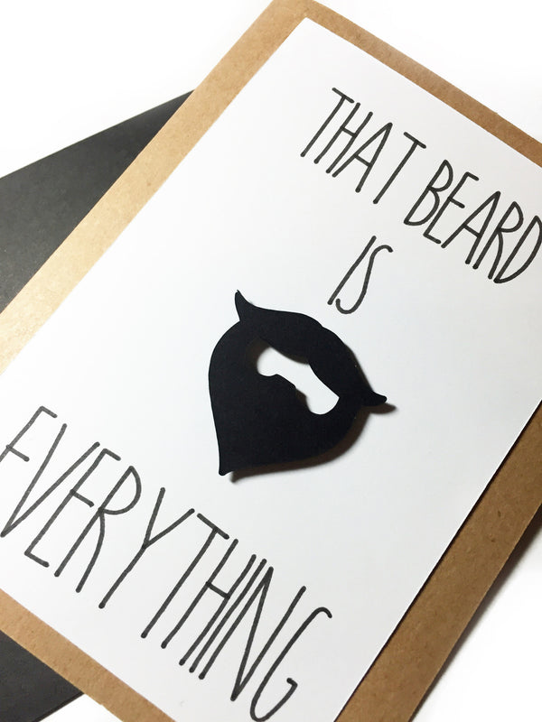 That Beard is Everything Card