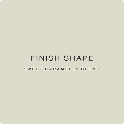 FINISH SHAPE