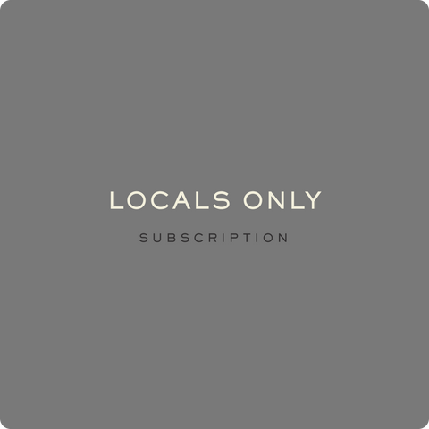 LOCALS ONLY SUBSCRIPTION