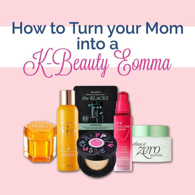 K-Beautify Your Mom This Mother's Day!