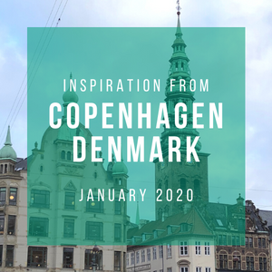 Teresa Olson's Trip to Copenhagen, Denmark | January 2020
