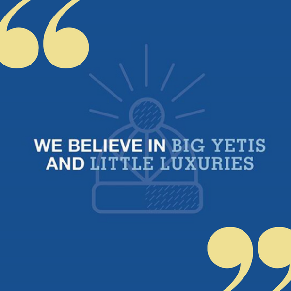 Big White Yeti Quote