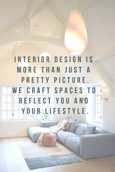 Interior Design is more than just a pretty picture.