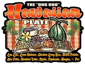ono hawaiian plate: lau lau, lomi salmon, chicken long rice, sweet potato, poke, tako, opihi, pipikaula, haupia, poi