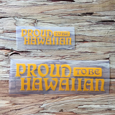 yellow proud to be hawaiian decal