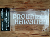white proud to be hawaiian decal