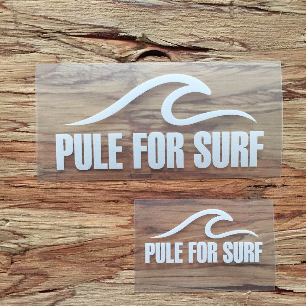 Pule For Surf Decal