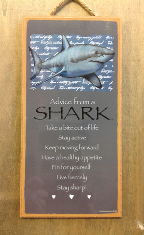 Advice  From A Shark Sign