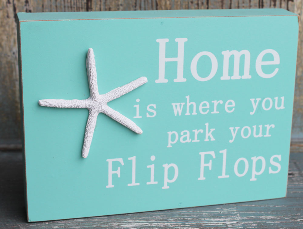 Home is where you park your Flip Flop Sign