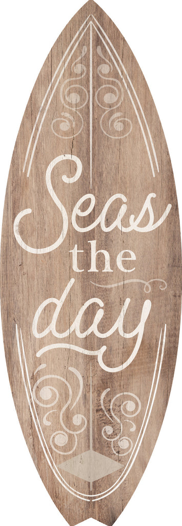 Seas The Day Surfboard Sign