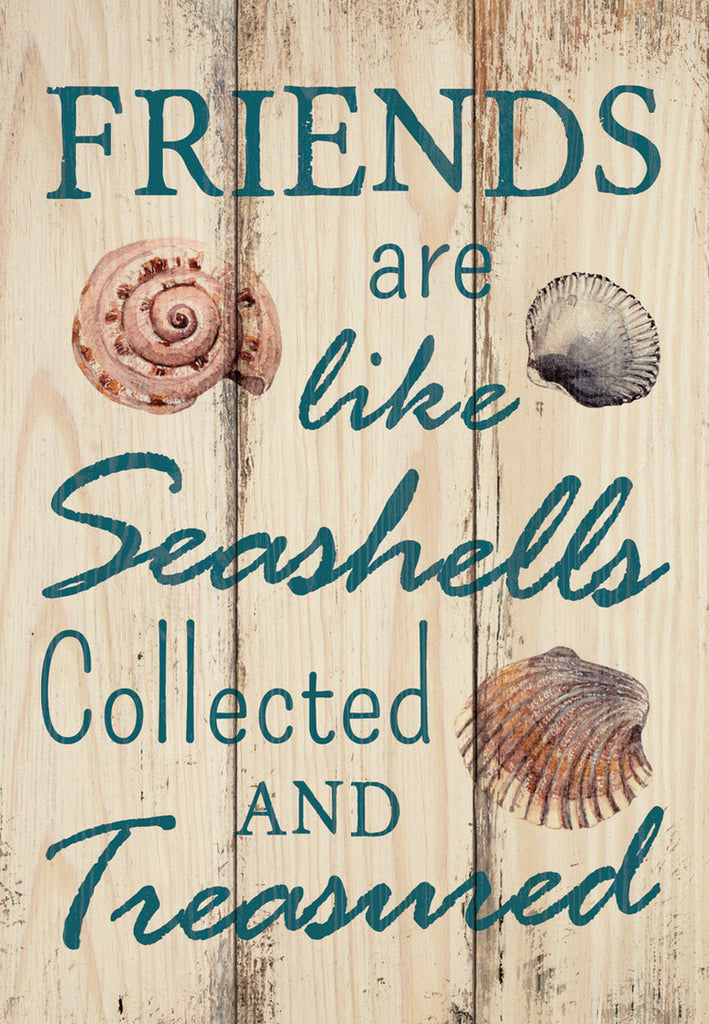 Friends Are Like Seashells Sign