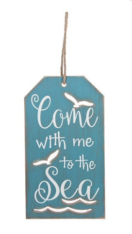 Come With Me to the Sea Tag Sign