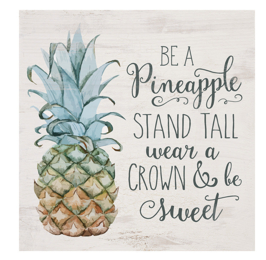 Be a Pineapple Block Sign