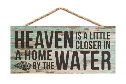 Heaven by the Water Rope Sign