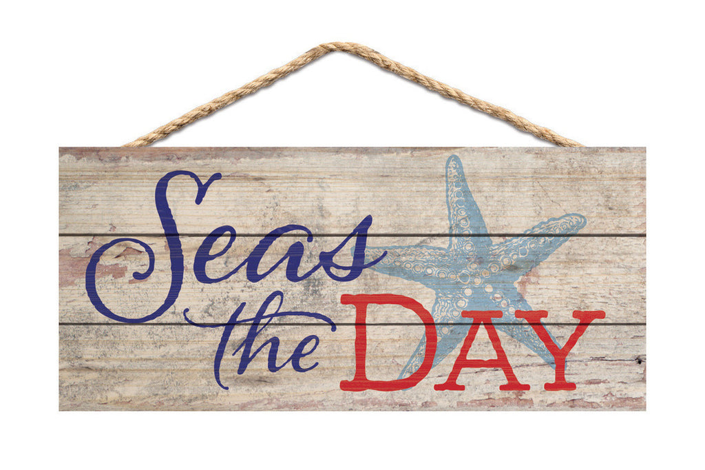 Seas The Day Rope Sign