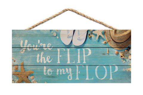 Flip in my Flop Rope Sign