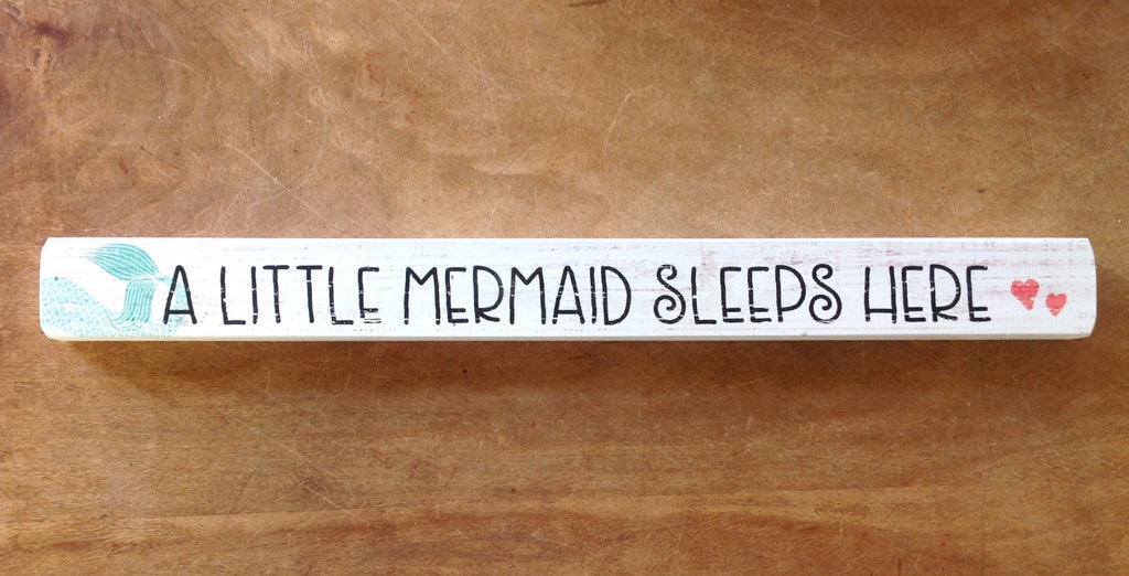 Little Mermaids Sleep Here Wood Sign