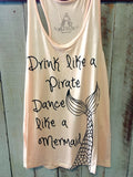 Drink Like Dance Like Mermaid Tank