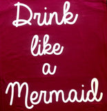 Drink Like a Mermaid Tank