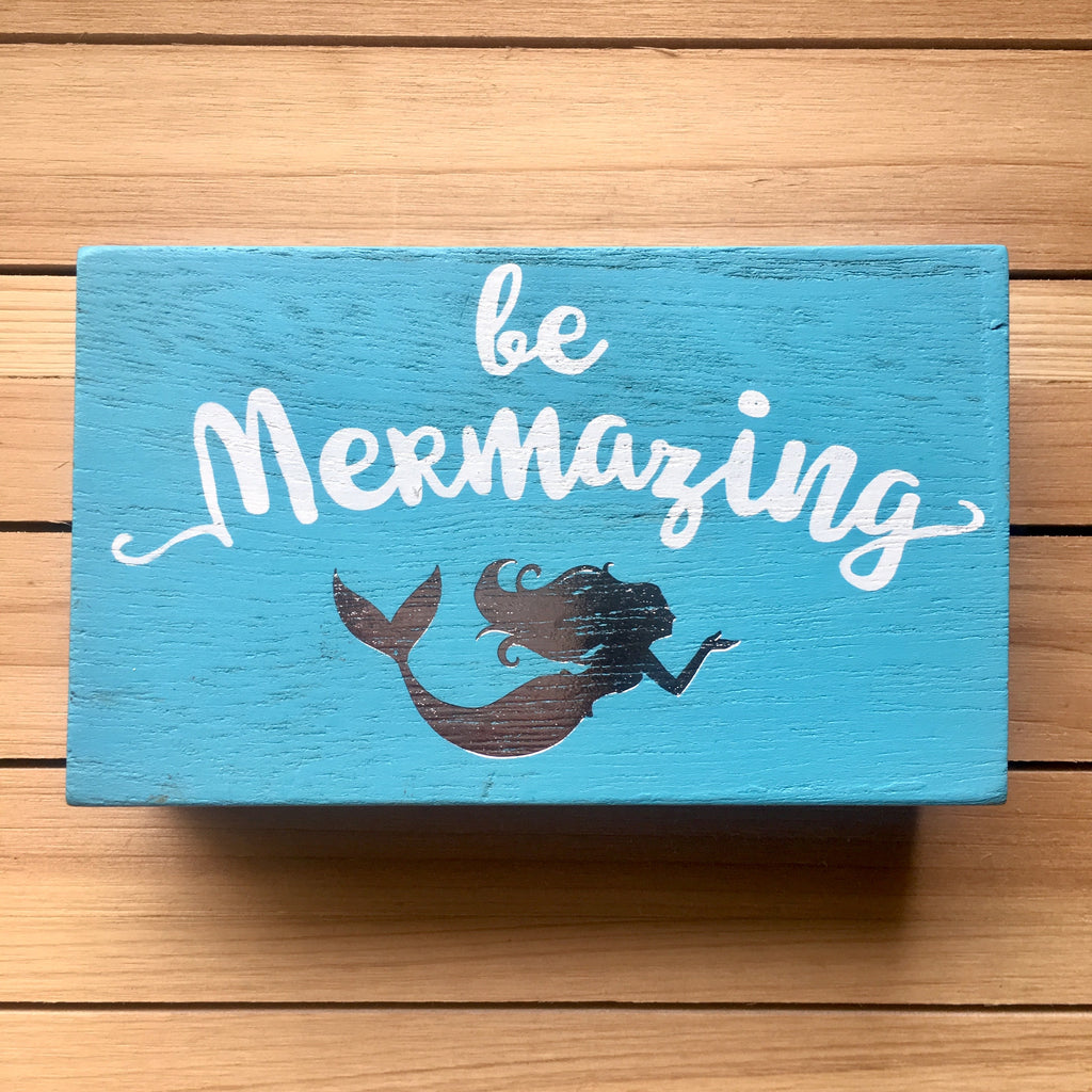 Be Mermazing Box Sign