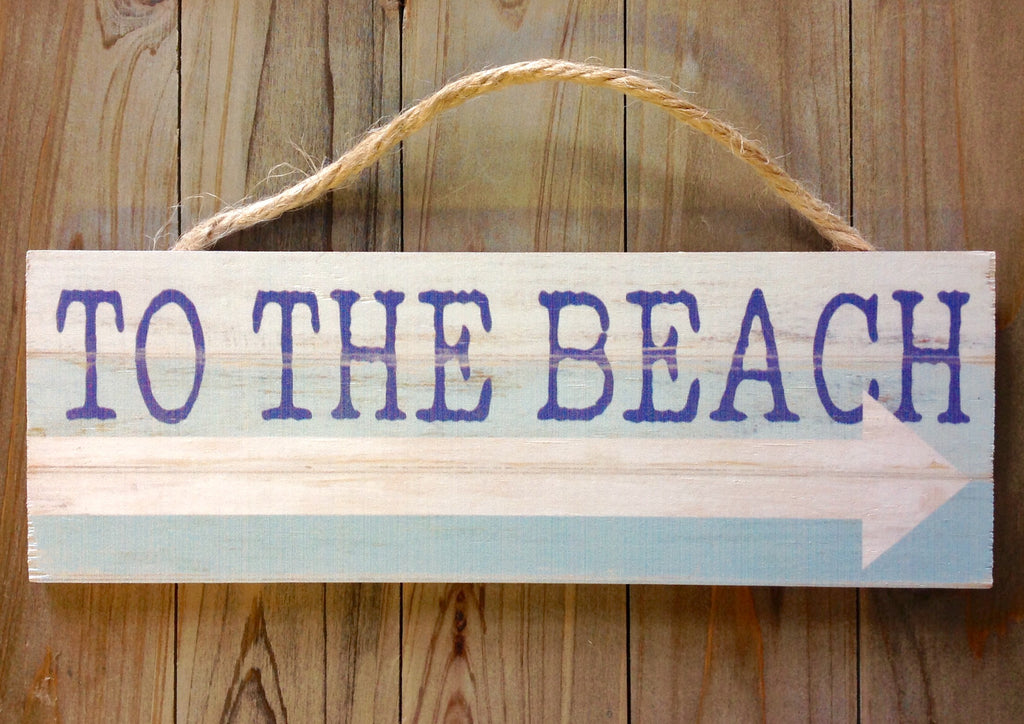 To The Beach Rope Sign