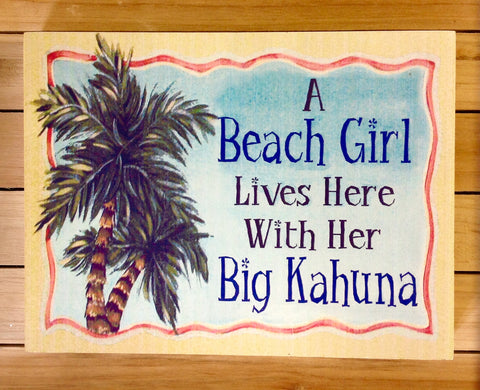 Beach Girl Big Kahuna Block Sign