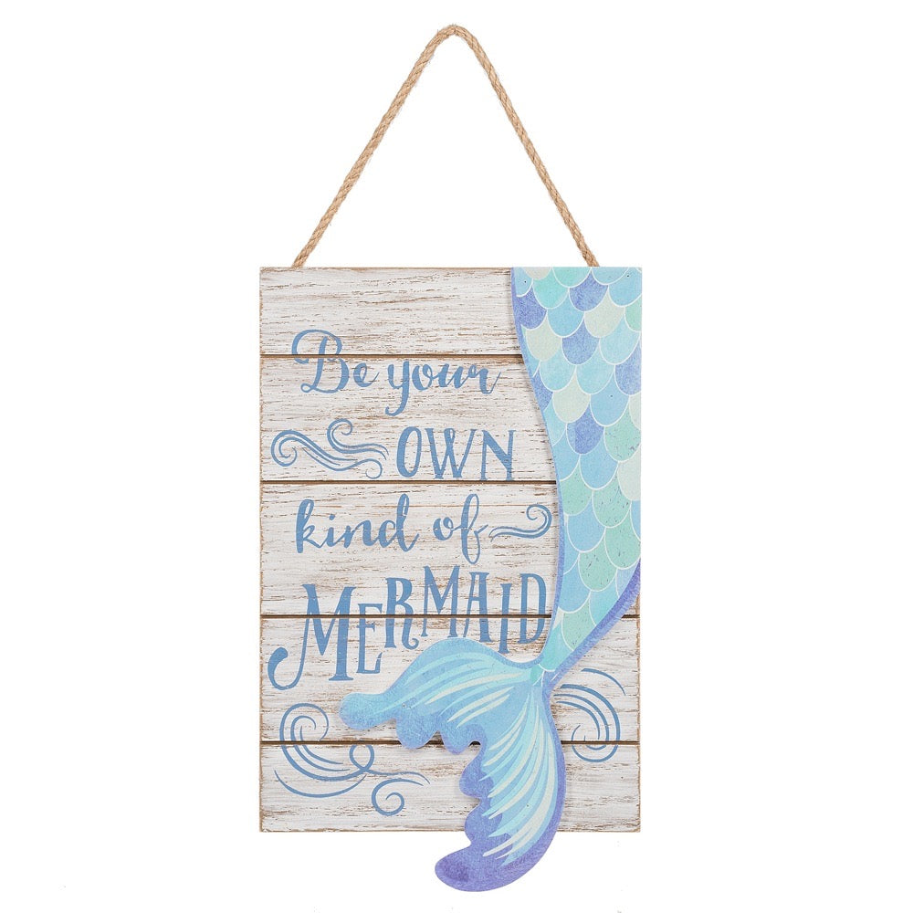 Be Your Own Mermaid Sign