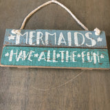 Mermaid Mini Sign