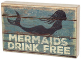 Mermaids Drink Free Sign