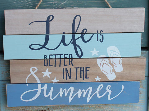 Better in the Summer Wood Sign