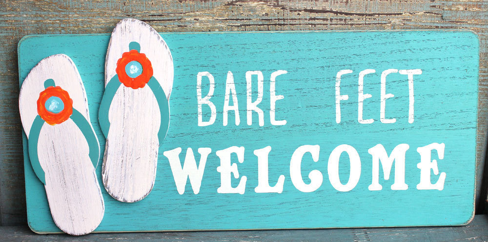Bare Feet Welcome Wood Sign