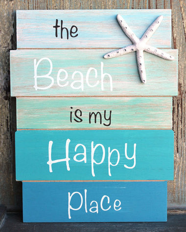 Beach is My Happy Place Sign