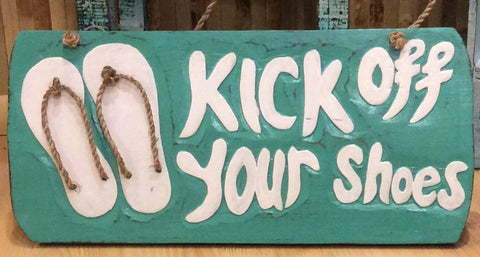 Kick Off Your Shoes Sign