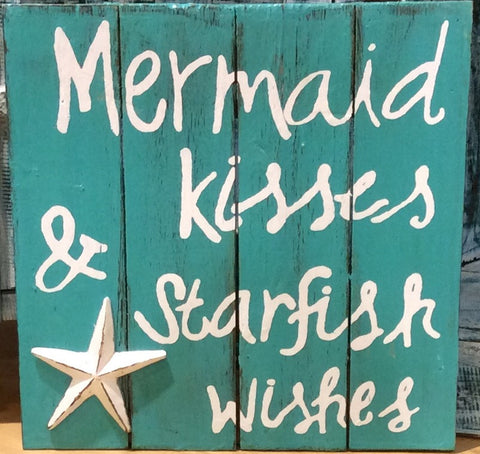Mermaid Kisses Sign