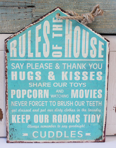 Rules of the House Sign