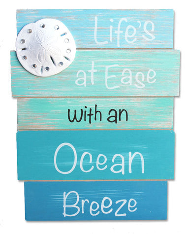 Life at Ease Ocean Breeze Sign