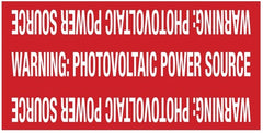 "Pre-Printed Solar Marker - Reflective - Non-Adhesive - Coiled - ""WARNING: PHOTOVOLTAIC POWER SOURCE"""