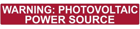 "Pre-Printed Solar Label - Reflective - ""WARNING: PHOTOVOLTAIC POWER SOURCE"""