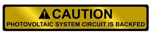 "Pre-Printed Solar Label - ""CAUTION - PV SYSTEM BACKFED"""