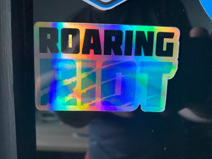 Roaring Riot Holographic Sticker