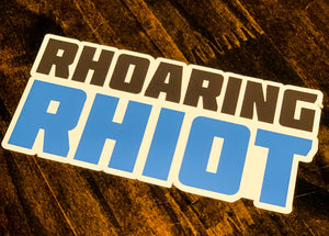 Rhoaring Rhiot Sticker
