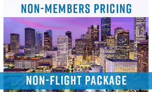 Non-Members  2019 Houston Takeover - Non-Flight Package