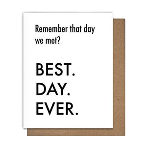 Best Day Ever Met Greeting Card