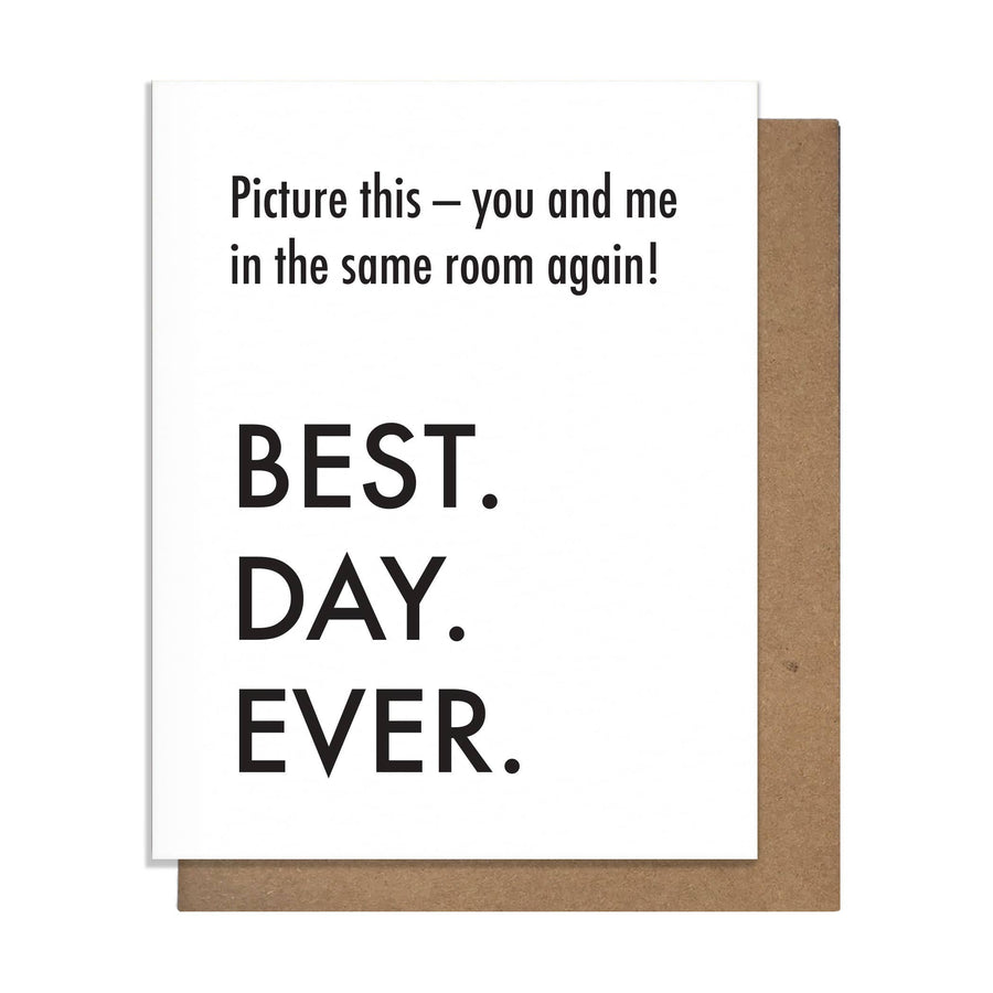 Best Day Ever Same Room Card