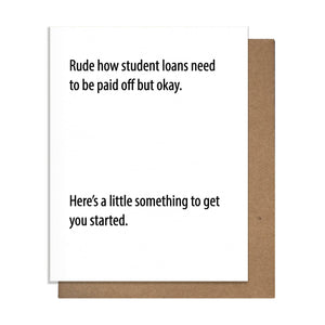 Rude Loans Greeting Card