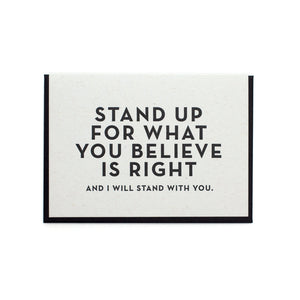 Stand Up For What You Believe Card