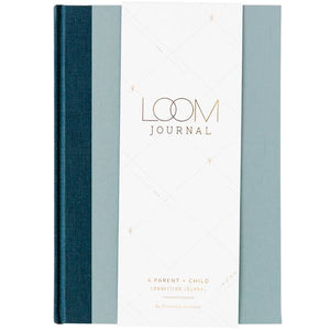 LOOM JOURNAL - A Parent + Child Connection Journal