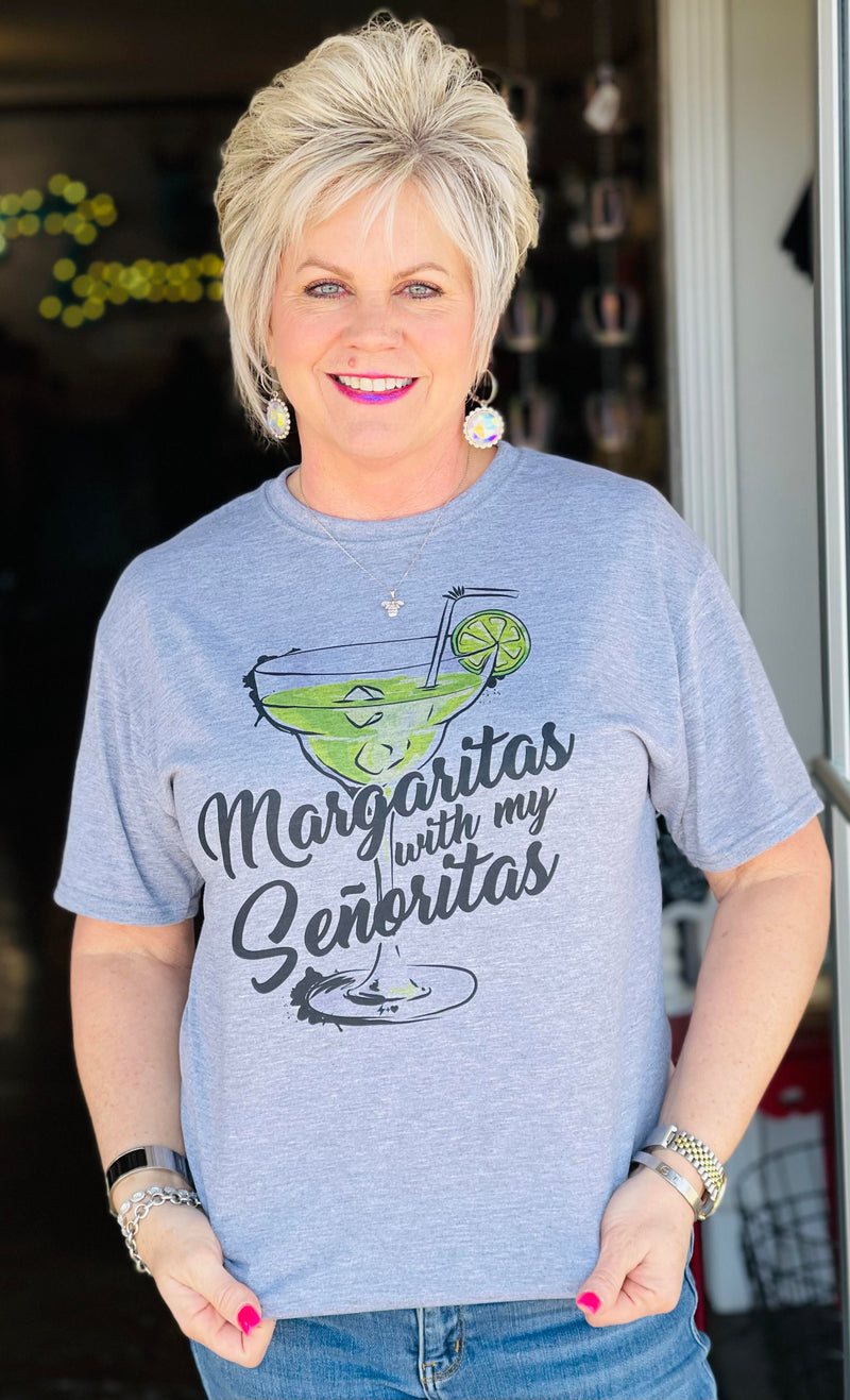 Margaritas with my Senoritas- Cinco De Mayo Tee